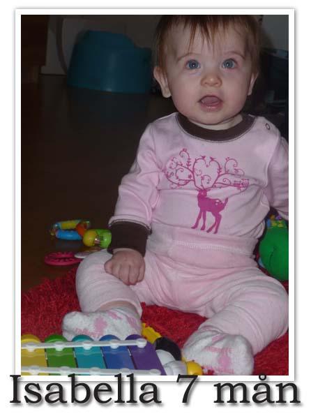 bella 7 månader
